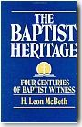 The Baptist Heritage, Four Centuries of Baptist Witness