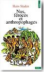 Nus, féroces et anthropophages