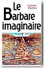 Le Barbare imaginaire