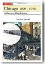 Chicago 1890-1930, audaces et débordements.