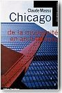 Chicago : de la modernité en architecture